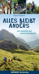 Familienreiseführer Alles Bleibt Anders erschienen im Naturzeit Reiseverlag