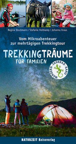 Trekkingträume für Familien
