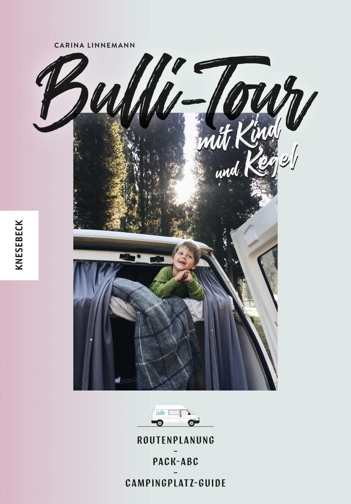 Bull-Tour mit Kind und Kegel Buch