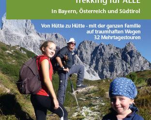 Wander- und Hüttenurlaub Trekking für alle